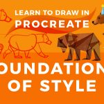 Learn to Draw in Procreate // Foundations of Style