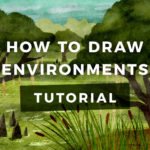 How to Draw Environments
