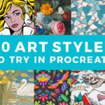 30 Art Styles to Try in Procreate