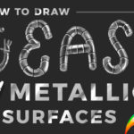 How to Draw Metallic Surfaces the Easy Way