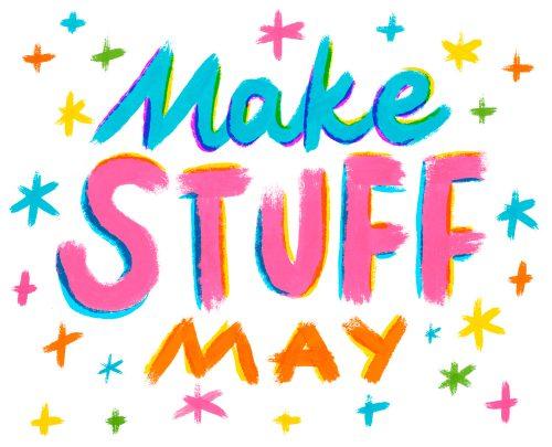 Make-Stuff-May